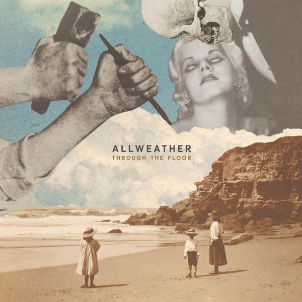 Allweather<BR>Through the Floor