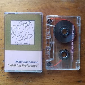 MATT BACHMANN- Walking Preference