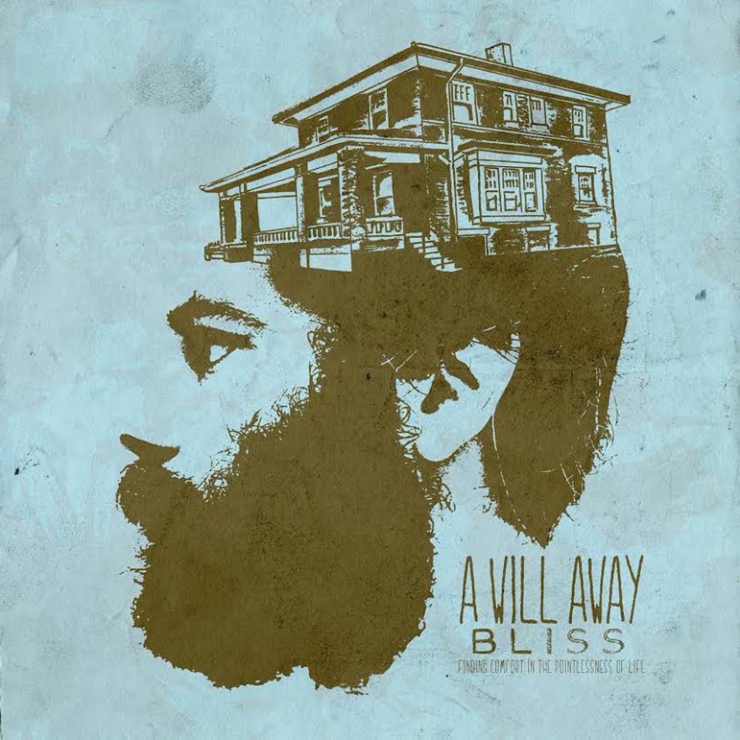 A Will Away - Bliss