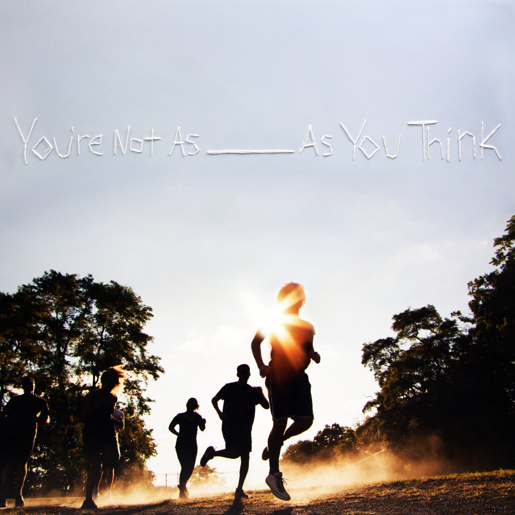Sorority Noise – You're Not As ______ As You Think