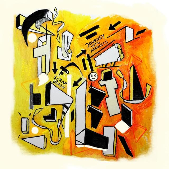 Scrap Brain - A Journey Into Madness LP