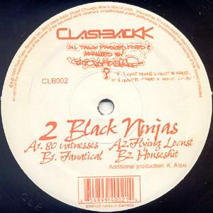 2 Black Ninjas – 80 Witnesses (Clashbackk Recordings)