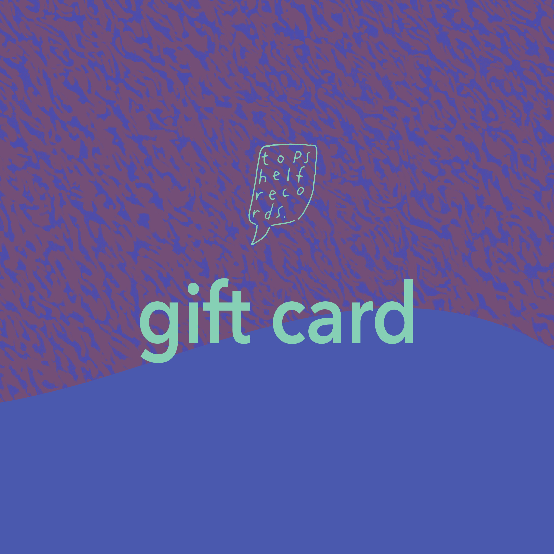 Topshelf Records - Topshelf Records - Gift Card