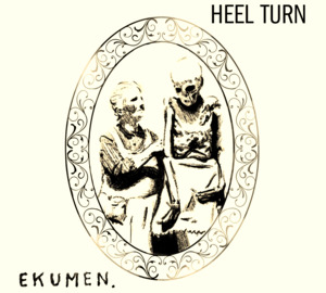 EKUMEN / HEEL TURN split 7