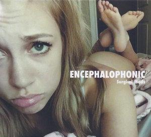 ENCEPHALOPHONIC - Surgical Mods - CD
