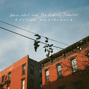 Aaron West and The Roaring Twenties - Routine Maintenance LP