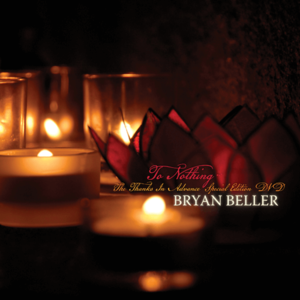 Bryan Beller TO NOTHING DVD