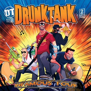 058 Drunktank - The Return Of The Infamous Four