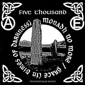 Five Thousand featuring Blue Minute - Mondadh No More / Grace (In Times of Darkness) 12