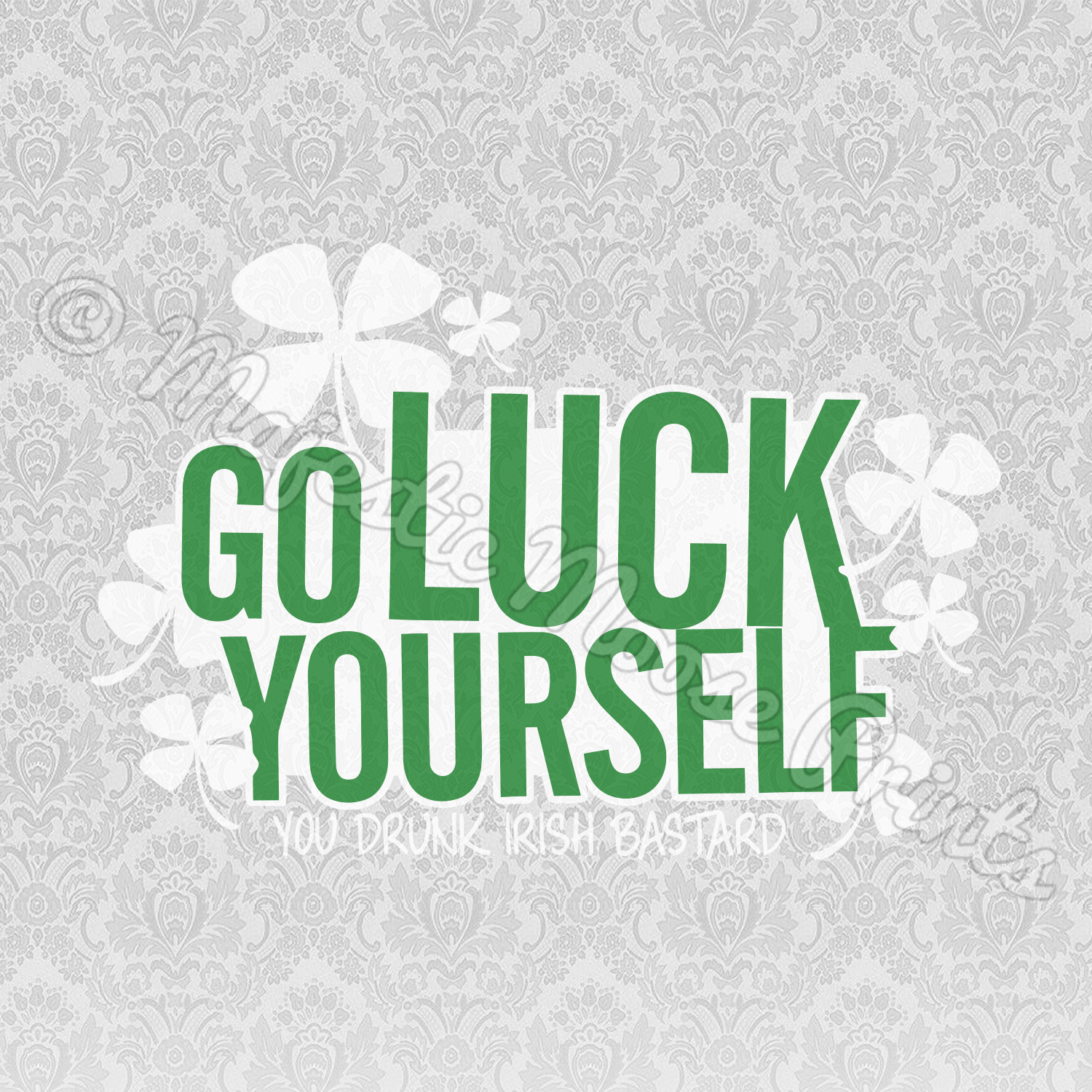 Go Luck Yourself SVG - St. Patrick's Day Quote