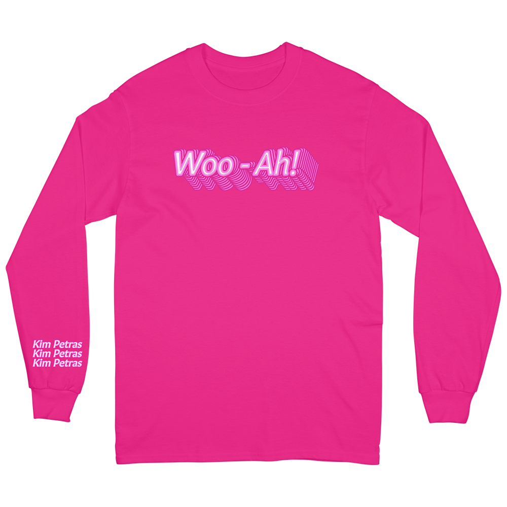 Woo Ah! Long Sleeve
