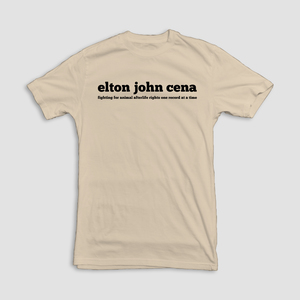 Elton John Cena - Fighting For Animal Afterlife Rights Shirt