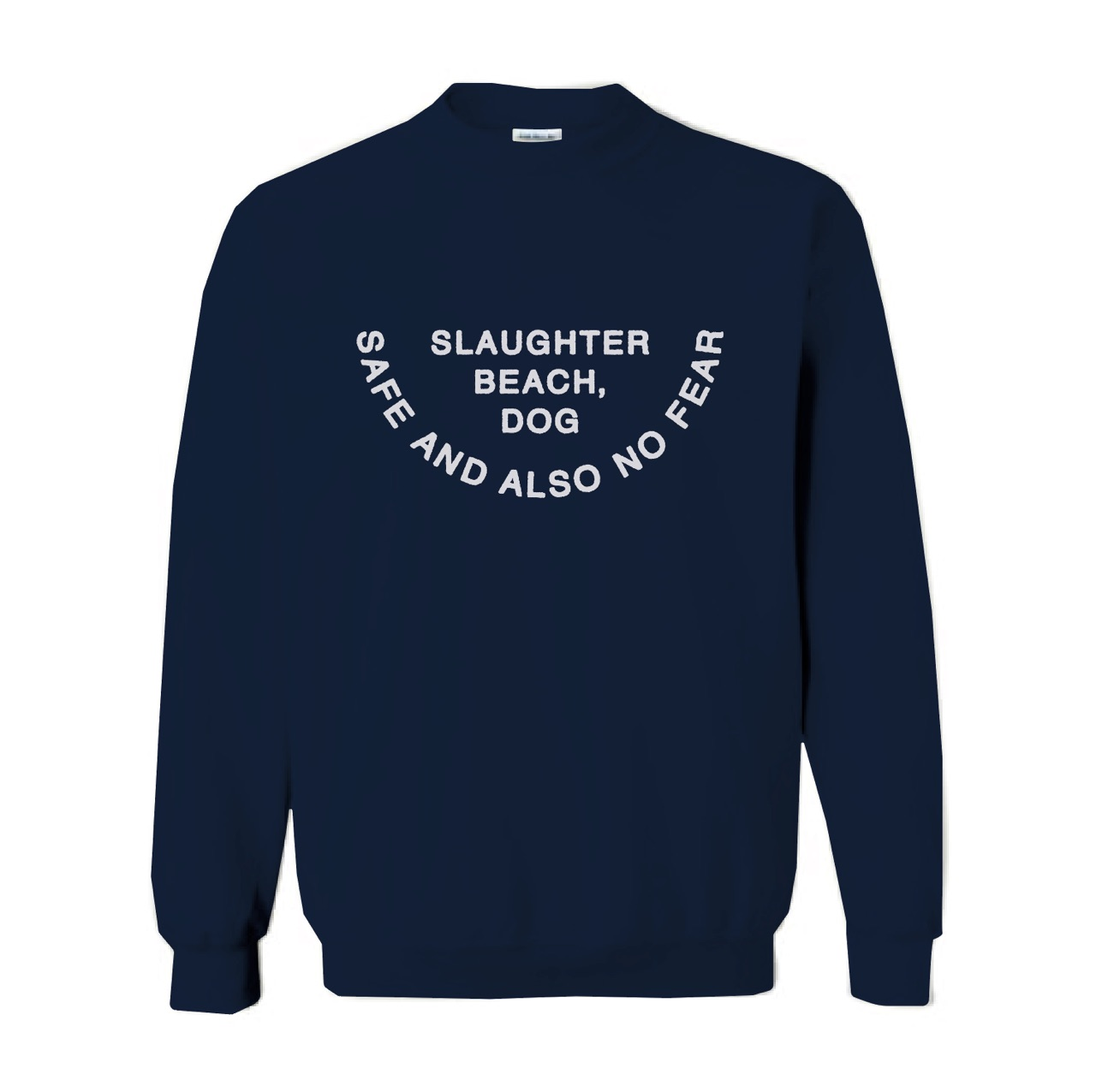 Safe and Also No Fear Crew Neck
