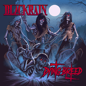 BlackRain - Dying Breed (LP+Shirt