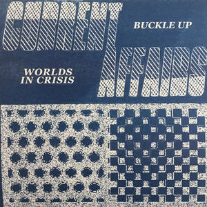 Current Affairs - Buckle Up/Worlds in Crisis 7