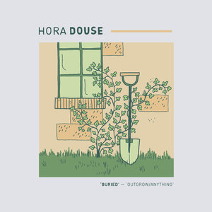Hora Douse - Buried 7
