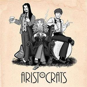 The Aristocrats THE ARISTOCRATS CD