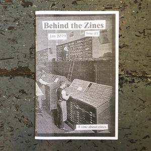 Behind the Zines #7