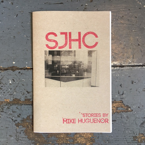 SJHC: Stories by Mike Huguenor
