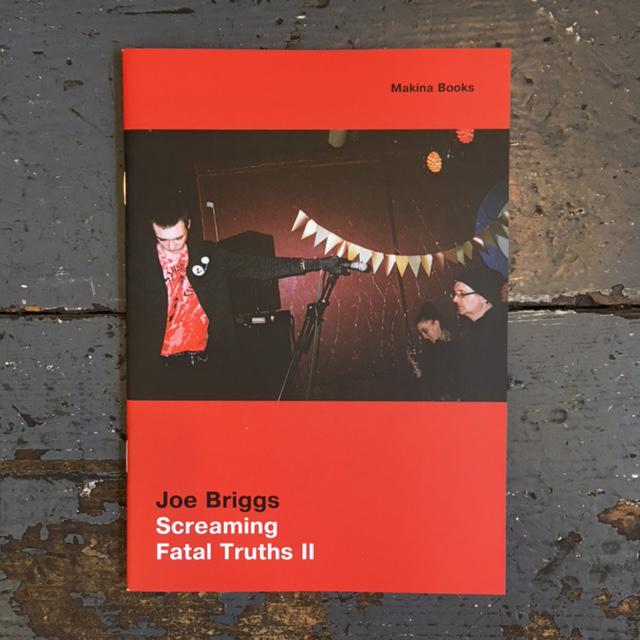 Joe Briggs - Screaming Fatal Truths II