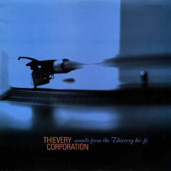 Thievery Corporation ‎– Sounds From The Thievery Hi-Fi 2 x 12