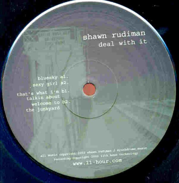 Shawn Rudiman – Deal With It  (11th Hour Recordings)