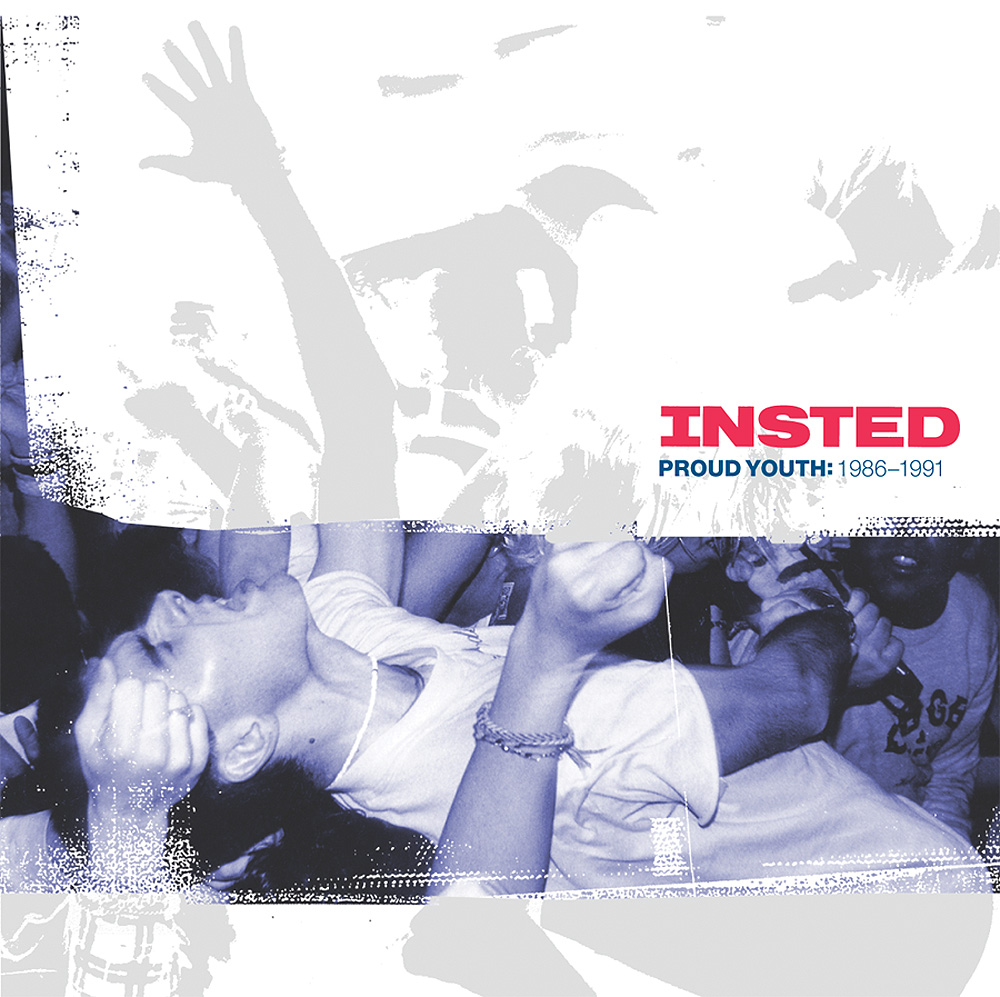 Insted - Proud Youth: 1986-1991