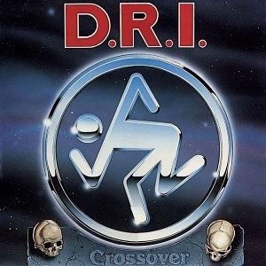 D.R.I.- Crossover
