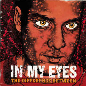 In My Eyes - The Difference Between