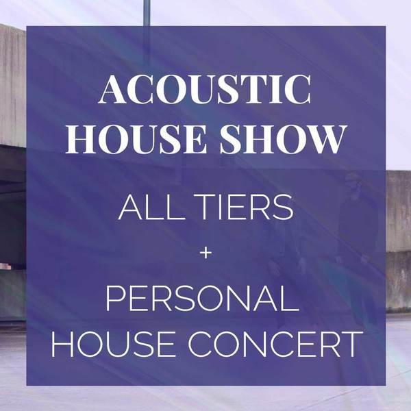 Acoustic House Show