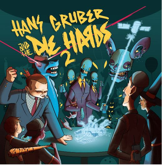 Hans Gruber and the Die Hards 2 -  DIGITAL / CD / FRISBEE