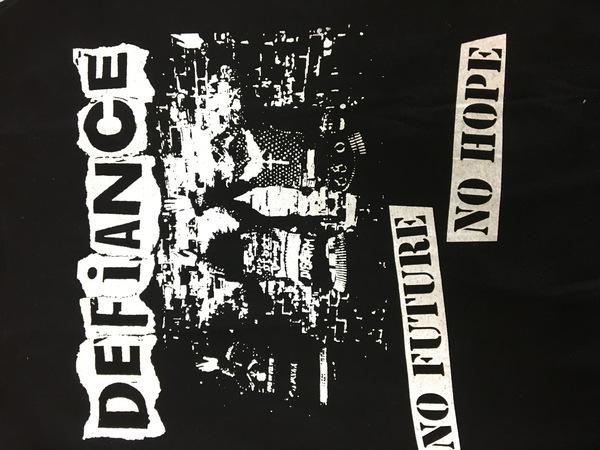 Defiance no future no hope shirt
