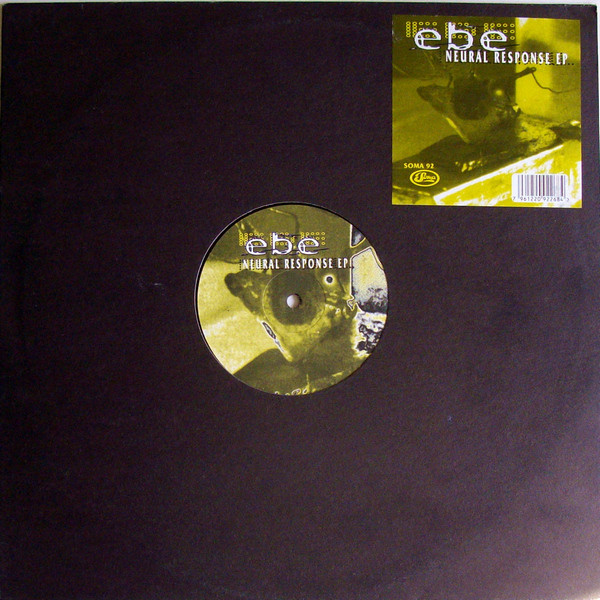 EBE ‎– Neural Response EP (Soma Quality Recordings)