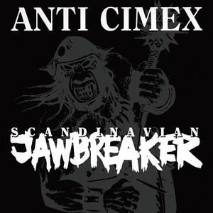 Anti Cimex - Scandinavian Jawbreaker LP