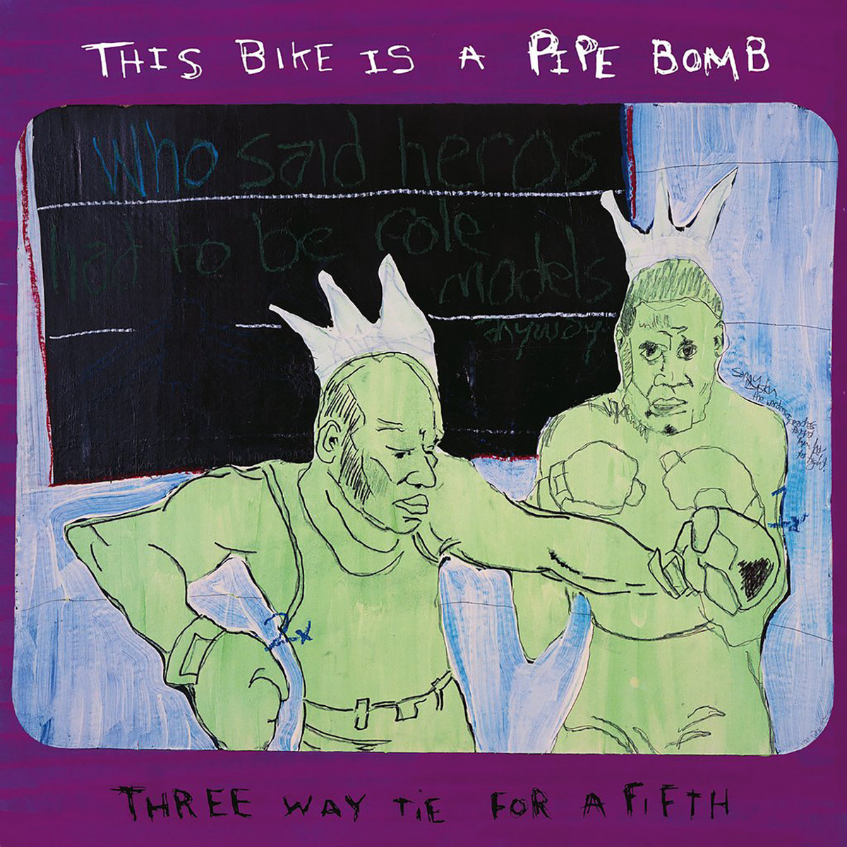 This Bike Is a Pipe Bomb - Three Way Tie For a Fifth LP