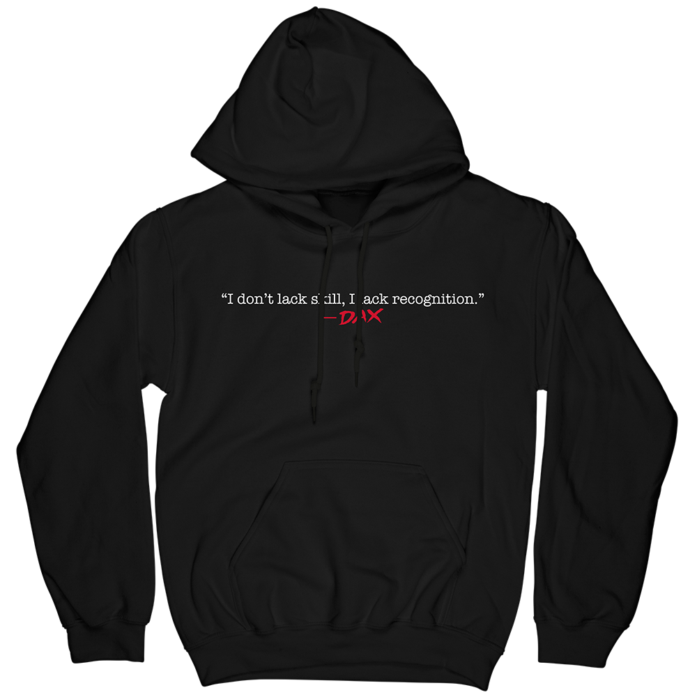 Dax Quotable Hoodie