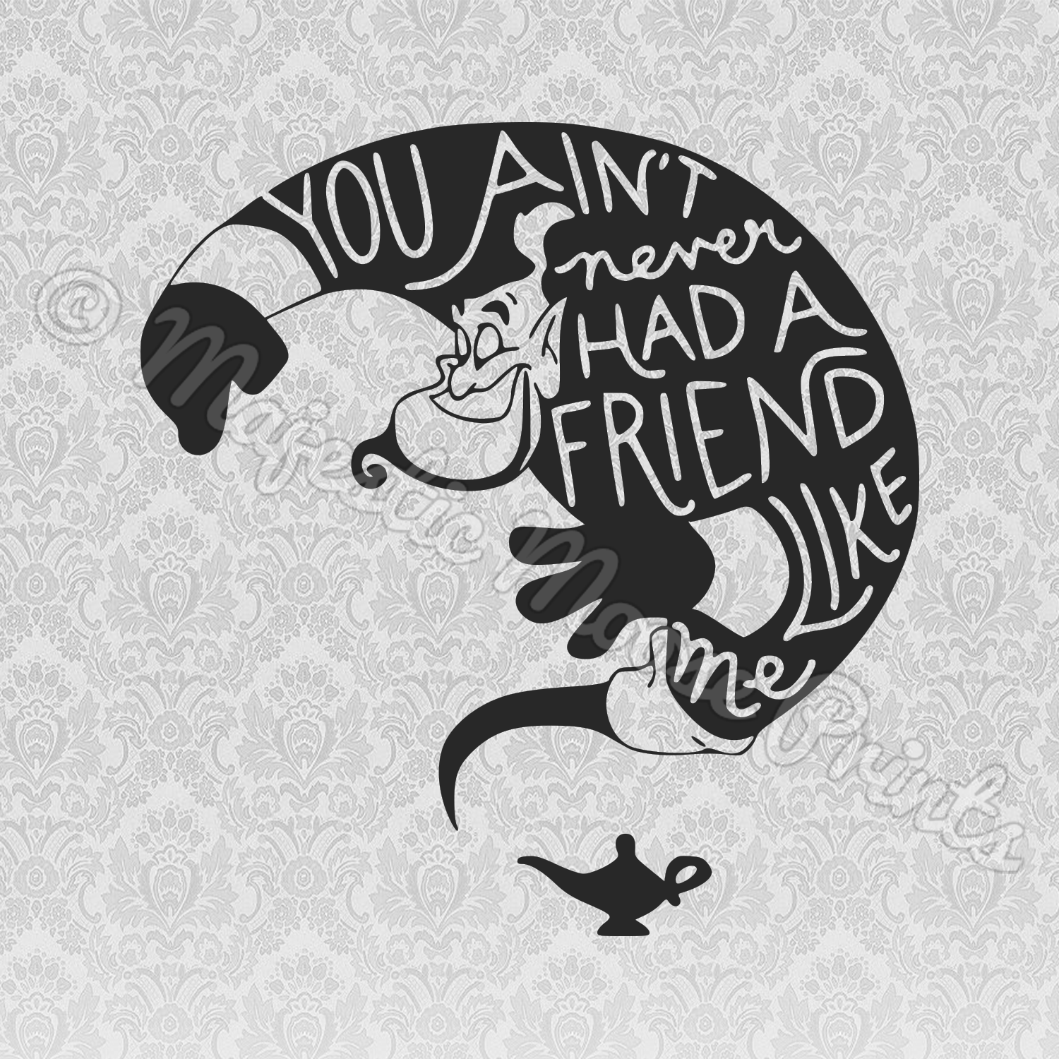Aladdin Genie SVG / You Aint Never Had a Friend Like Me