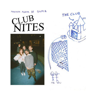 Dumb - Club Nites LP