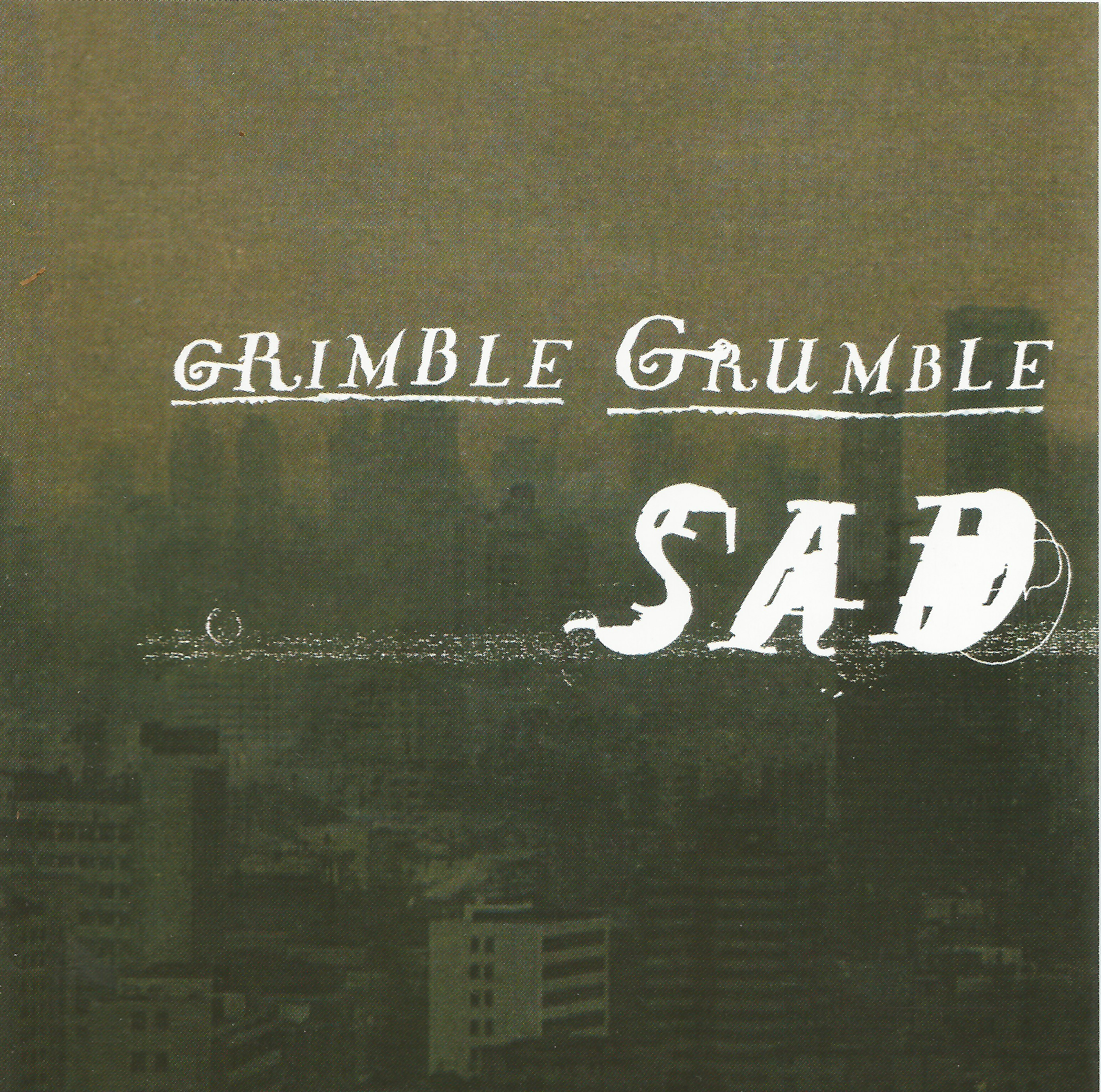 GRIMBLE GRUMBLE - SAD (CD-EP/DD)