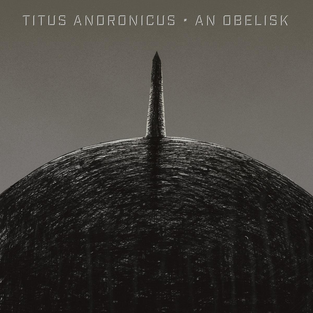 Titus Andronicus - An Obelisk LP