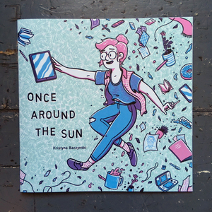 Once Around the Sun - Kristyna Baczynski