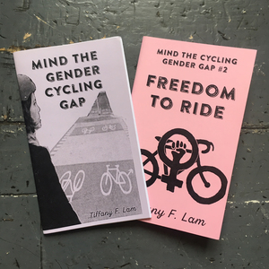 Mind the Gender Cycling Gap #1 & #2 Zine