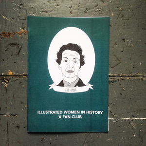 Illustrated Women in History X Fan Club