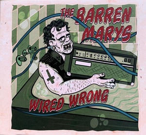 The Barren Marys - Wired Wrong CD