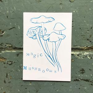 Magic Mushrooms Risographed Mini Zine