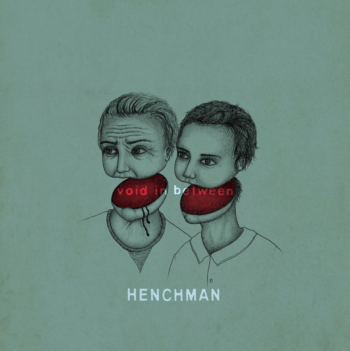 HENCHMAN - Void In Between