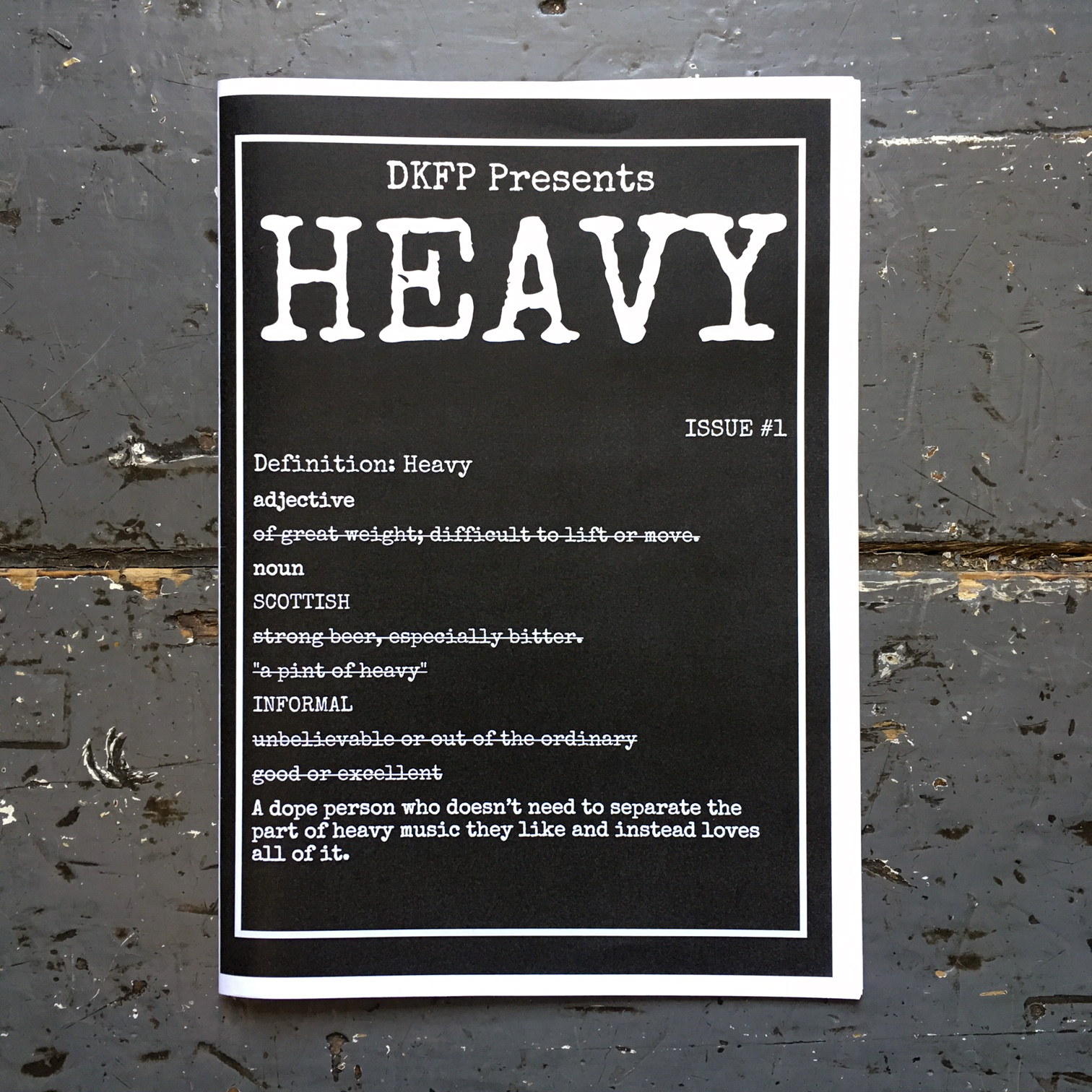 DKFP Presents: Heavy - issue #1