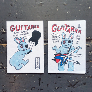 Guitarrrr (And Bass) Mini-Zines I & II
