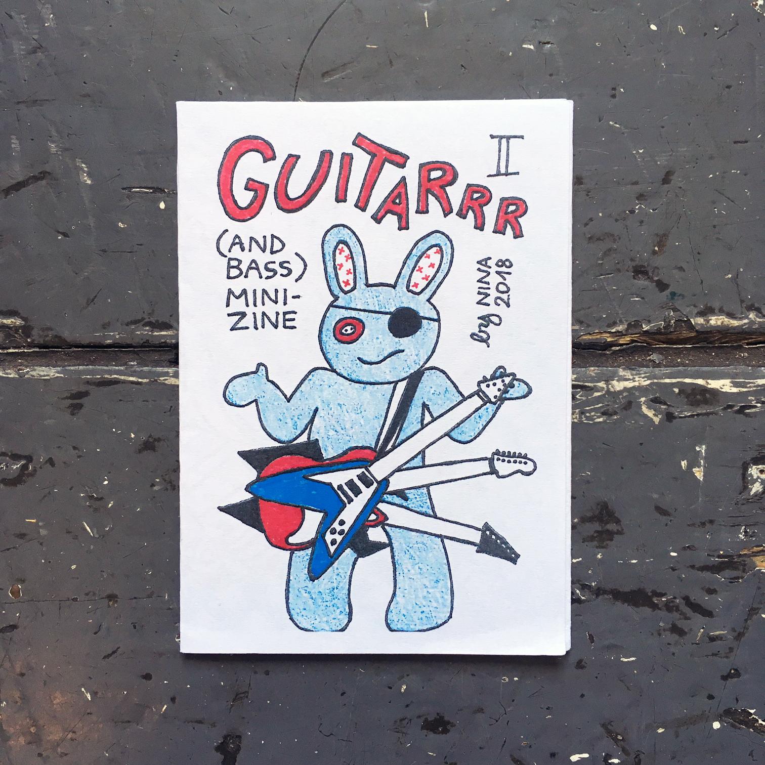 Guitarrrr (And Bass) Mini-Zines I & II