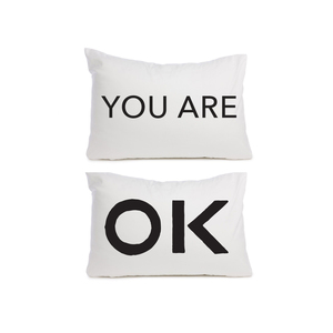 The Maine YOU ARE OK PILLOWCASE SET